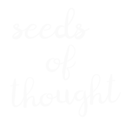 Seeds of thought title
